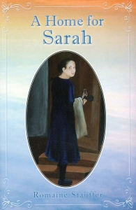 [A Home for Sarah (by Romaine Stauffer)]