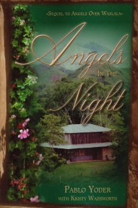 [Angels in the Night (by Pablo Yoder with Kristy Wadsworth)]