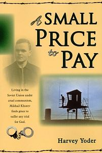 [A Small Price to Pay (by Harvey Yoder)]