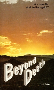 [Beyond Death (by C. J. Baker)]
