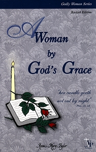 [A Woman by God's Grace (by Anna Mary Byler)]