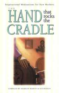 [The Hand that Rocks the Cradle]