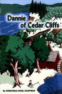 [Dannie of Cedar Cliffs (by Christmas Carol Kauffman)]