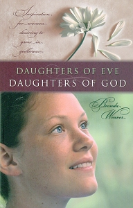 [Daughters of Eve, Daughters of God (by Brenda Weaver)]
