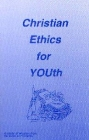[Christian Ethics for YOUth]