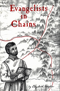 [Evangelists in Chains (by Elizabeth Wagler)]