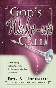 [God's Wake-up Call (by Ervin N. Hershberger)]