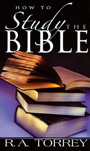 [How to Study the Bible]