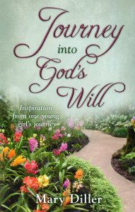 [Journey into God's Will (by Mary Diller)]