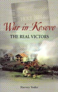 [War in Kosovo (by Harvey Yoder)]