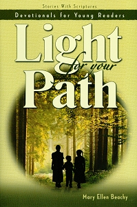 [Light for Your Path (by Mary Ellen Beachy)]