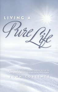 [Living a Pure Life (by John Coblentz)]