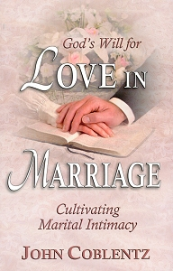 [God's Will for Love in Marriage (by John Coblentz)]