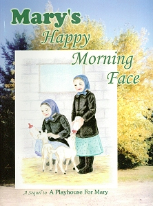 [Mary's Happy Morning Face (by Mrs. Cleon Martin)]