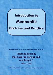 [Introduction to Mennonite Doctrine and Practice]