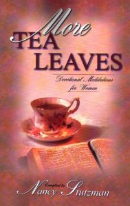 [More Tea Leaves (by Nancy Stutzman)]