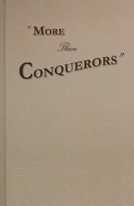 [More Than Conquerors (by Paul M. Weaver)]