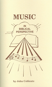 [Music in Biblical Perspective (by John Coblentz)]