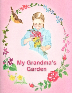 [My Grandma's Garden (by JoAnna Stauffer)]