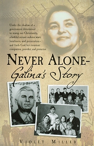 [Never Alone -- Galina's Story (by Violet Miller)]