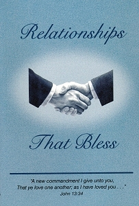 [Relationships That Bless (by Isaac D. Martin)]