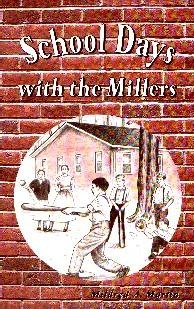 [School Days With the Millers (by Mildred Martin)]