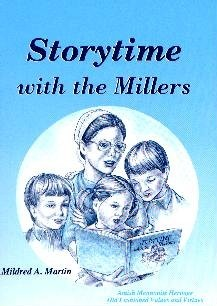 [Storytime With the Millers (by Mildred Martin)]