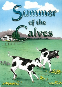 [Summer of the Calves (by Evelyn Hege)]