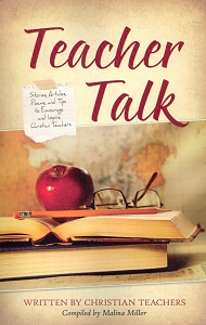 [Teacher Talk (by Malina Miller)]