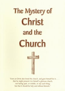 [The Mystery of Christ and the Church (by Isaac D. Martin)]