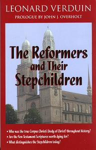 [The Reformers and Their Stepchildren]