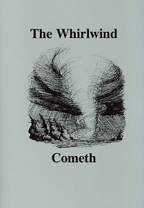 [The Whirlwind Cometh (by anonymous)]