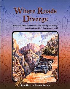 [Where Roads Diverge (by )]