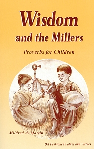 [Wisdom and the Millers (by Mildred Martin)]