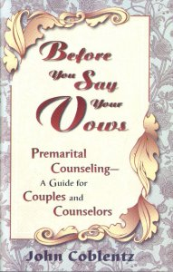 [Before You Say Your Vows (by John Coblentz)]